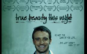 True Beauty This Night Poster - 2009 Lakedance Film Festival, Sandpoint Idaho