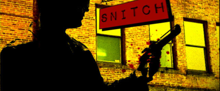 Snitch One Sheet - 2009 Movies - Lakedance Film Festival, Sandpoint Idaho